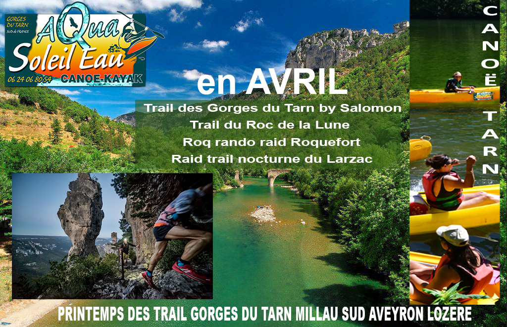 Canoé Gorges du Tarn et trail course nature en Aveyron Lozère au printemps