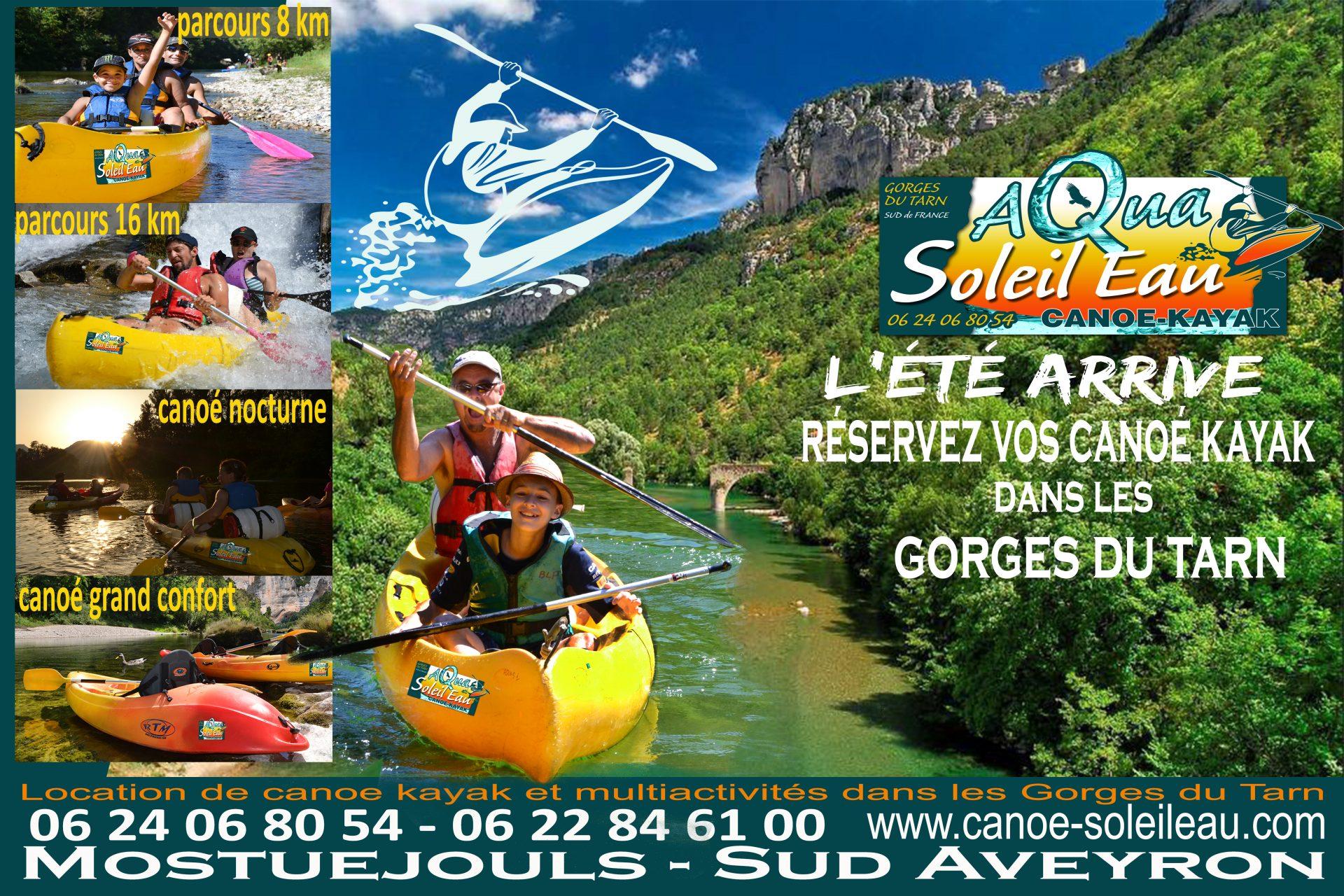 Vacances d'été en Aveyron Lozère et location canoé kayak Gorges du Tarn etcanoë nocturne et parcours 8 et 16 km, canoé en famille en couple ou en duo