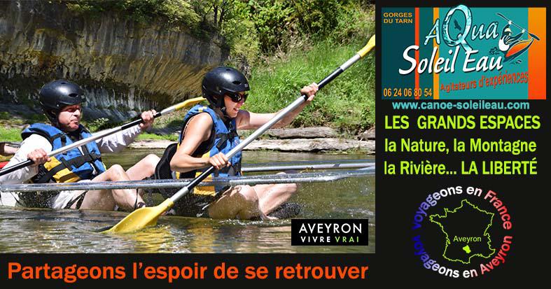 Partageons l'espoir de se retrouver dans les Gorges du Tarn pour une descente en canoe kayak au grand air